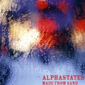Alphastates, Made From Sand (2002)