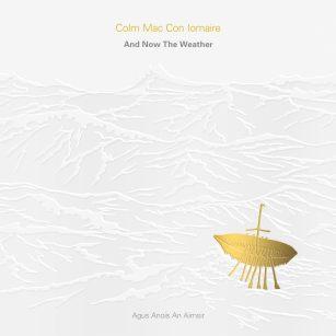 Colm Mac Con Iomaire, Agus Anois an Aimsir (2014)