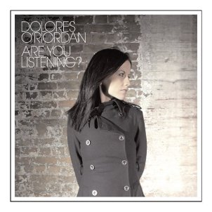 Dolores O'Riordan, Are You Listening? (2007)