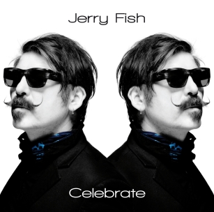 Jerry Fish, Celebrate (2012)