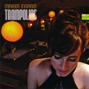 Miriam Ingram, Trampoline (2006)