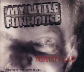 My Little Funhouse, Destiny EP (1993)