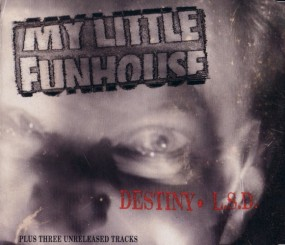 My Little Funhouse, Destiny EP (1993)