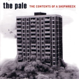 The Pale, The Contents of a Shipwreck (2007)