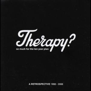 Therapy? So Much For The Ten Year Plan (2000)