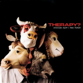 Therapy? Suicide Pact — You First (1999)